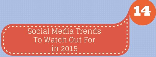 14 social media trends 2015
